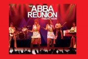 WIN!! Tickets to ABBA Reunion this Saturday