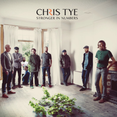 Stronger in Numbers – Chris Tye (album review)