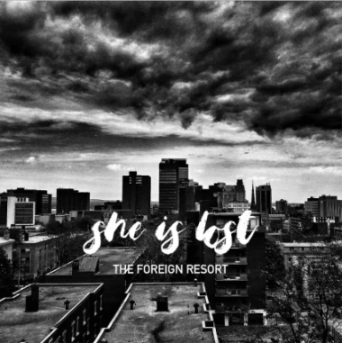 Scene and Heard : She is Lost – The Foreign Resort