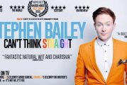 The Swindonian at the Edinburgh Fringe – Stephen Bailey: Can't Think Straight