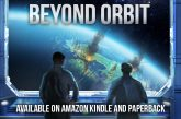 "Debut Author Elliott Pemberton's Sci-fi Adventure Novel ""Beyond Orbit"" makes a landing…"