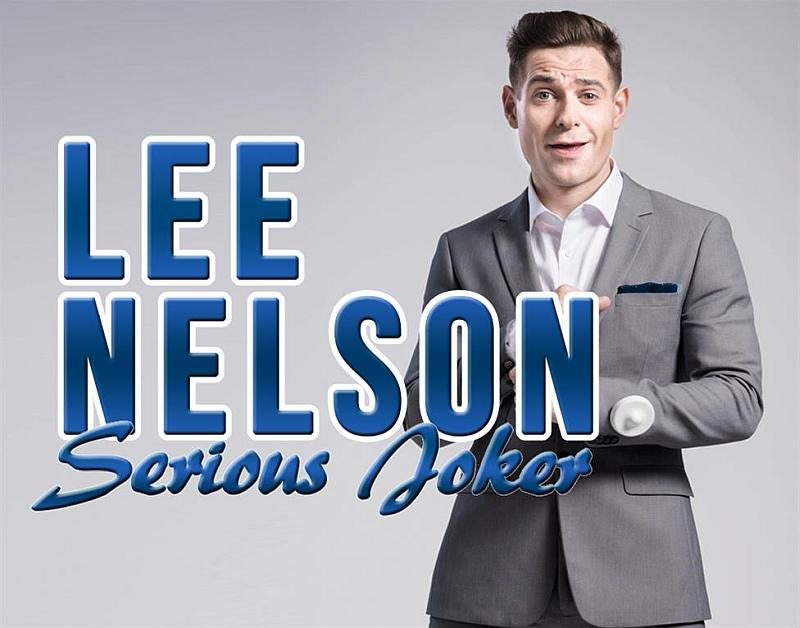 Serious Joker Lee Nelson comes to town